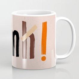 Quote - think! Coffee Mug