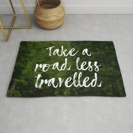 Take a road less travelled Rug