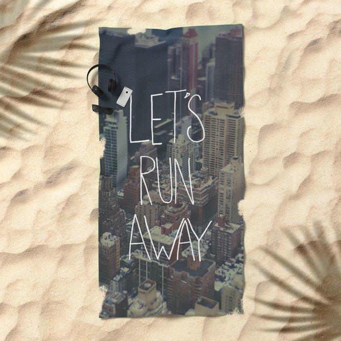 Let's Run Away to NYC Beach Towel