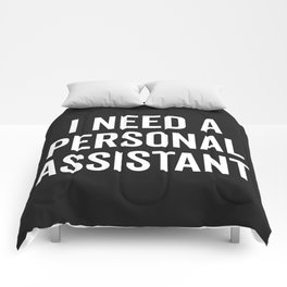 Personal Assistant Funny Quote Comforters