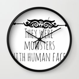 they were monsters - miss peregrine Wall Clock