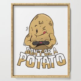 Is not a potato Serving Tray