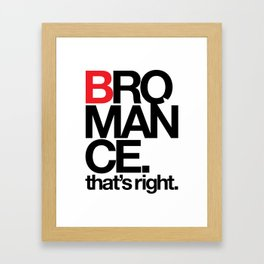 Bromance Framed Art Print