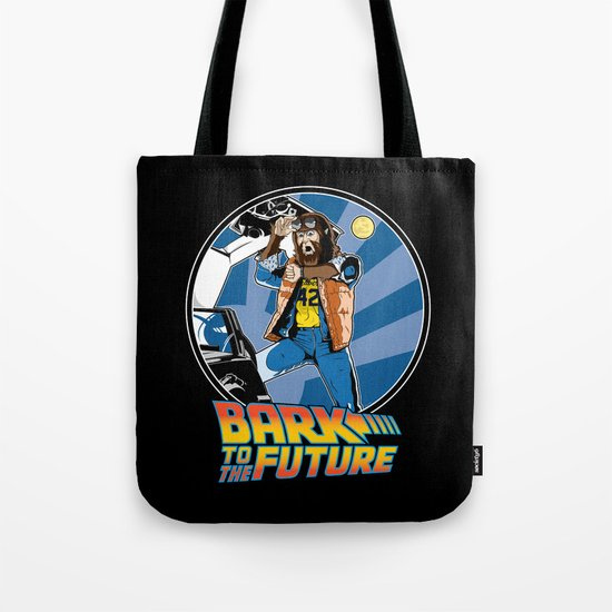 Bark to the Future Tote Bag