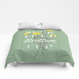 Suck it Up Buttercup Comforters