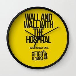 MUR E MUR CU U SPITAL Wall Clock