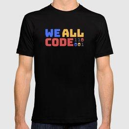 We All Code - Dark T-shirt