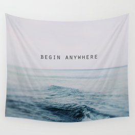 Begin Anywhere Wall Tapestry