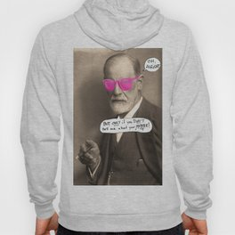 Sigmund Freud does not want to hear about your mother Hoody