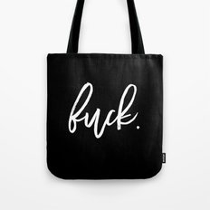 fuck. Tote Bag