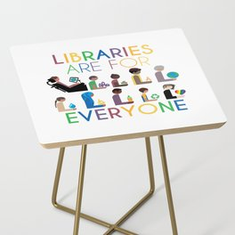 Rainbow Libraries Are For Everyone Side Table