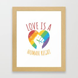 Love Is A Human Right Framed Art Print