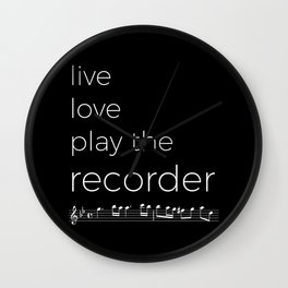 Live, love, play the recorder (dark colors) Wall Clock