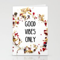 good vibes only Stationery Cards featuring Good Vibes Only by Indiepeek | Marta