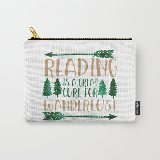 Reading is a Great Cure for Wanderlust (Green/Brown) Carry-All Pouch