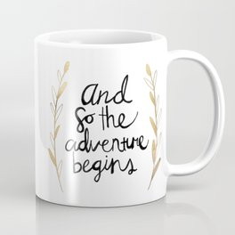 The Adventure Begins Coffee Mug