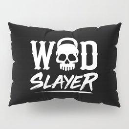 WOD Slay er Skull Pillow Sham