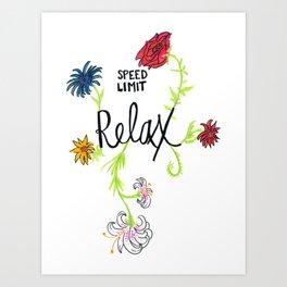 Speed Limit Relax Floral Art Print