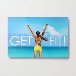 Get Fit Motivational quote Metal Print