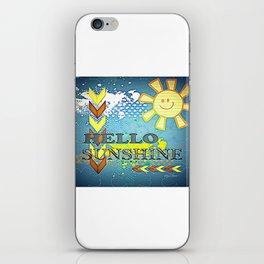 Hello Sunshine 6 iPhone Skin