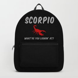 Scorpio: What Are You Looking At? Backpack