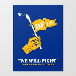 WE WILL FIGHT Canvas Print