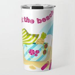 Meet me at the beach Travel Mug