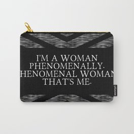 Phenomenal Woman That's Me Carry-All Pouch