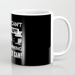 Programming makes you happy Coding Gift Coffee Mug