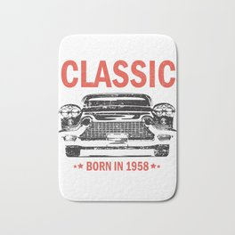 Born in 1958 60th Birthday I'm Not Old I'm a Classic Bath Mat