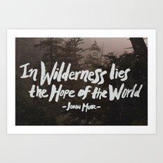 Wilderness Hope x John Muir Art Print