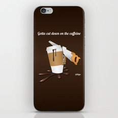 Gotta cut down on the caffeine iPhone & iPod Skin