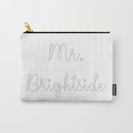 Mr Brightside Carry-All Pouch
