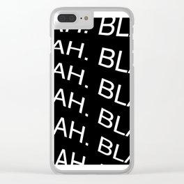 "Monochrome ""Blah"" Print Clear iPhone Case"