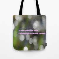 sarcasm Tote Bags featuring Bokeh Sarcasm by Casey J. Newman