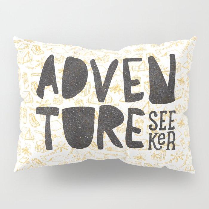 ADVENTURE SEEKER Pillow Sham