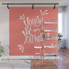 You can and you will (Peach Echo) Wall Mural