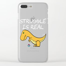 """A Real Tee For A Fat You Saying """"Struggle Is Real"""" T-shirt Design Dinosaur T-rex Mommasaurus Belly Clear iPhone Case"""