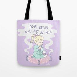 Dear Satan Tote Bag