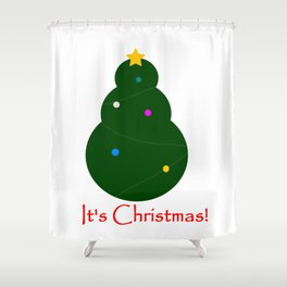 It´s Christmas! Shower Curtain