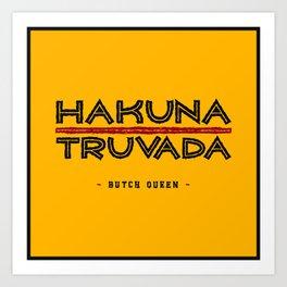 BQ - Hakuna Truvada Art Print