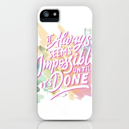 It's always possible iPhone Case