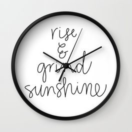 Rise and Grind Sunshine Wall Clock