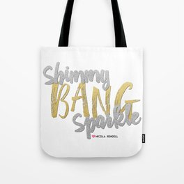 Shimmy Bang Sparkle Tote Bag