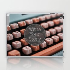 Write Your Story Laptop & iPad Skin