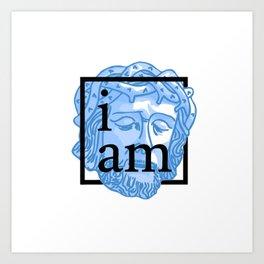 The Great I Am Art Print