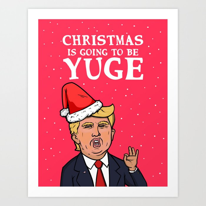 Funny Christmas Card Funny Trump Christmas Card Art Print By