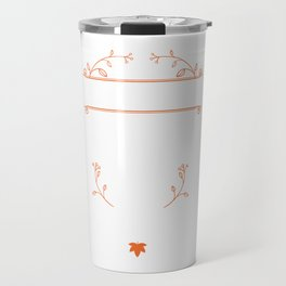 I am a firefighter. My job is to save your arse, not to kiss it Travel Mug