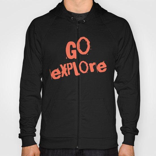 Go Explore Hoody