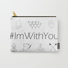I'm With You Carry-All Pouch